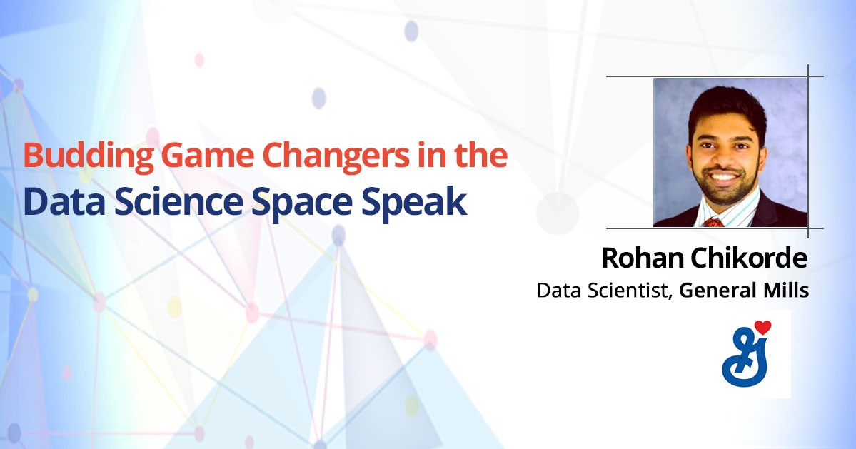 Rohan Chikorde – Data Scientist, General Mills: Rising Star in the Data Science Industry