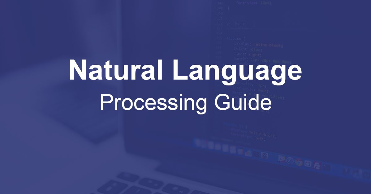 Beginners Guide for Diving in Natural Language Processing
