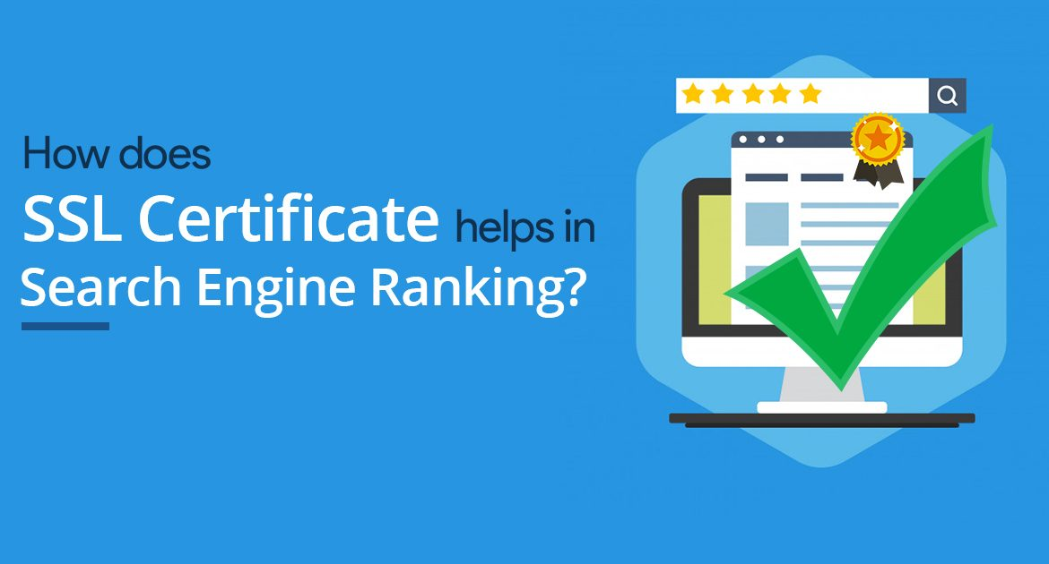 How Does Ssl Certificate Help In Search Engine Ranking