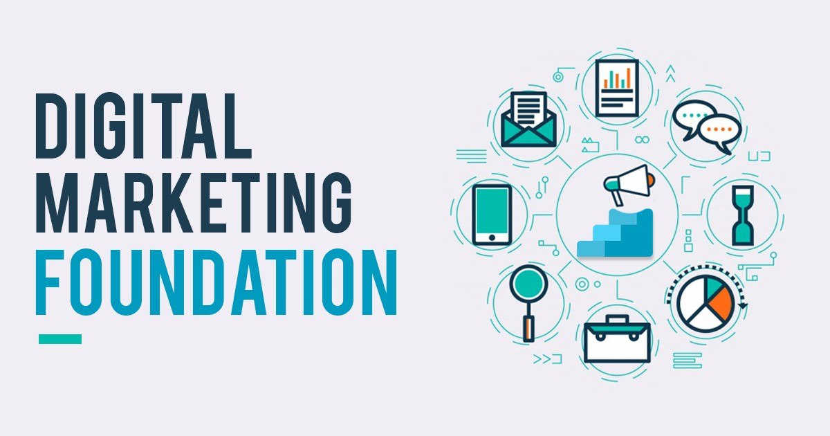 Digital Marketing Foundation Nuggets Every Student Should Know