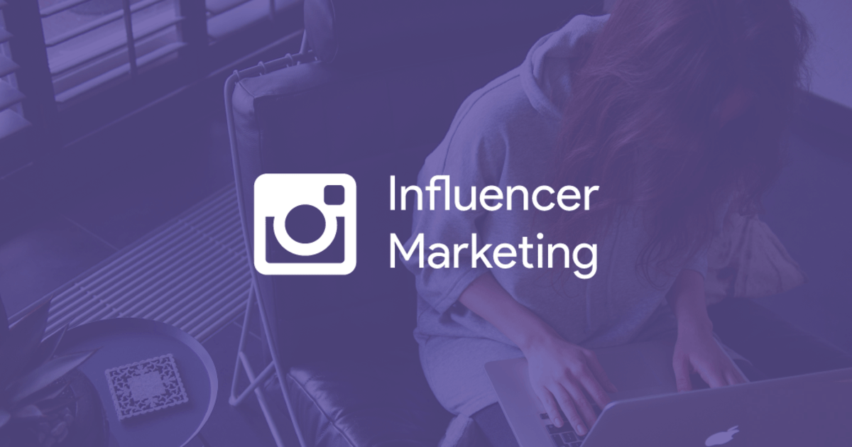Learn Instagram Influencer Marketing in 7 Simple Steps