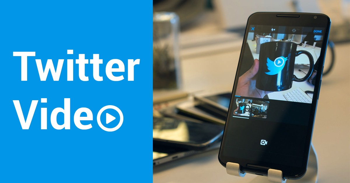 How to Use Twitter Video for Promoting Online Businesses