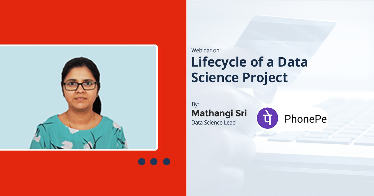 Lifecycle of a Data Science Project: Webinar Recording