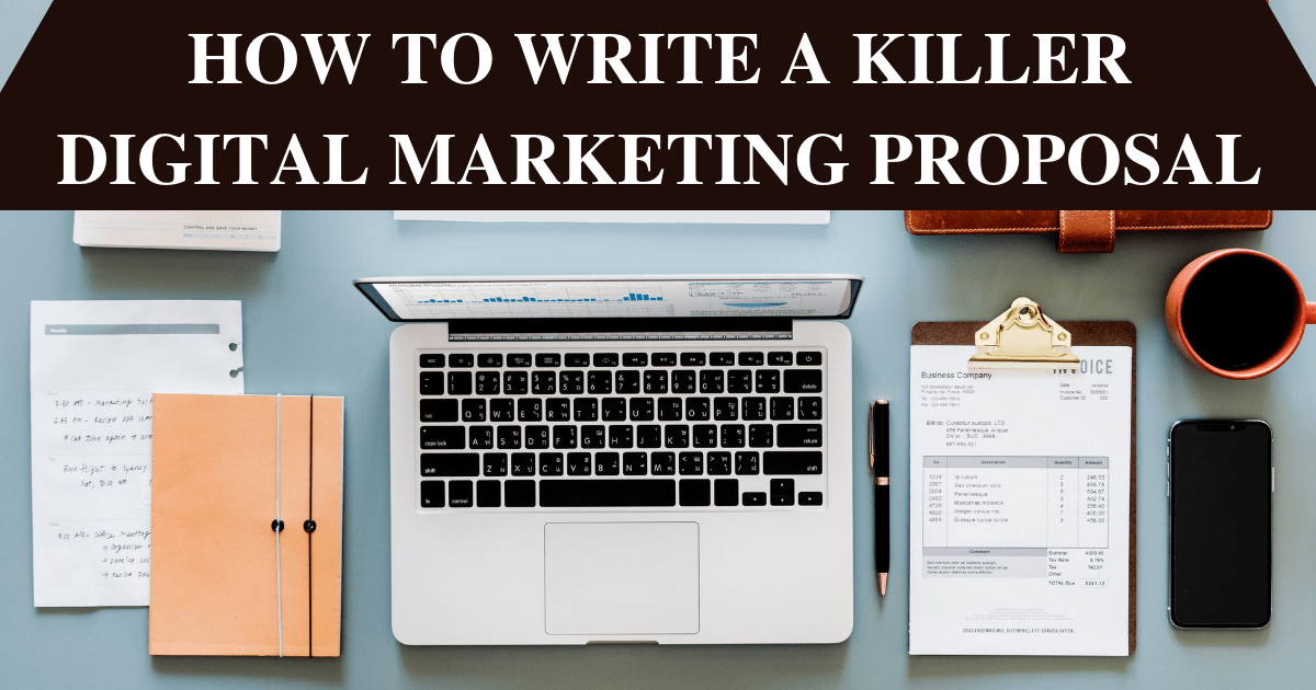Tip on How to Write a Killer Digital Marketing Proposal