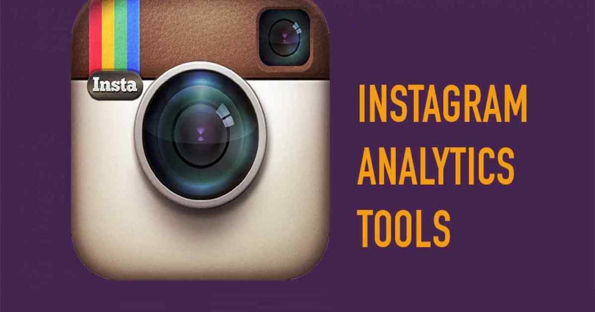 Top 7 Instagram Analytics Tools You Must Use