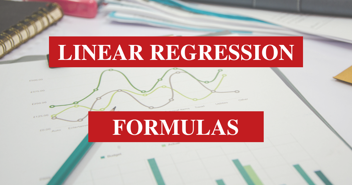 Linear Regression Formulas You Must Know