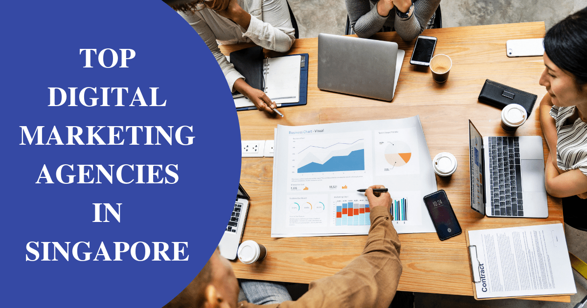 Top 10 Digital Marketing Agencies in Singapore