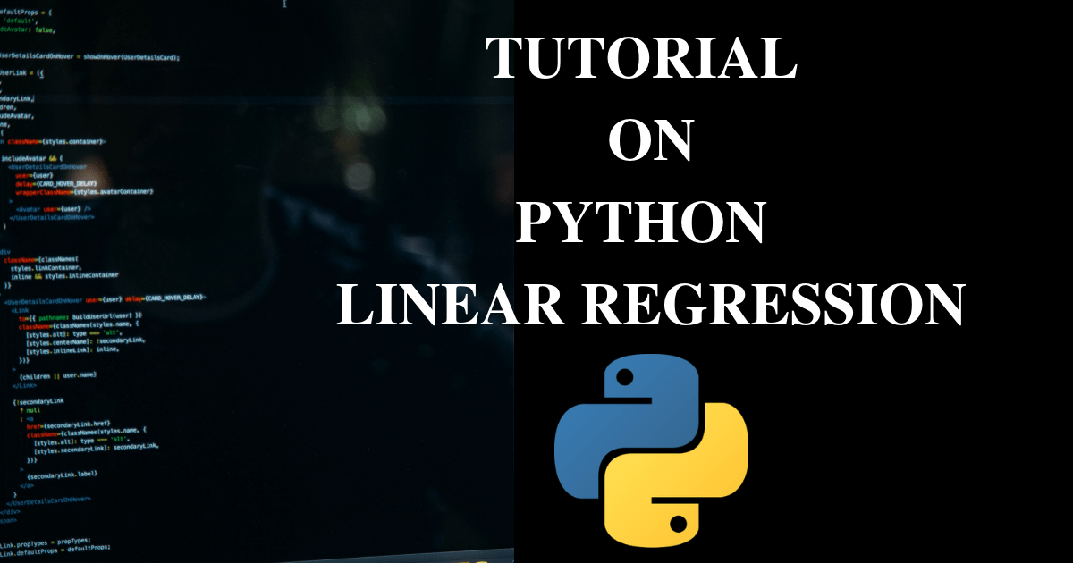 Tutorial on Python Linear Regression With Example