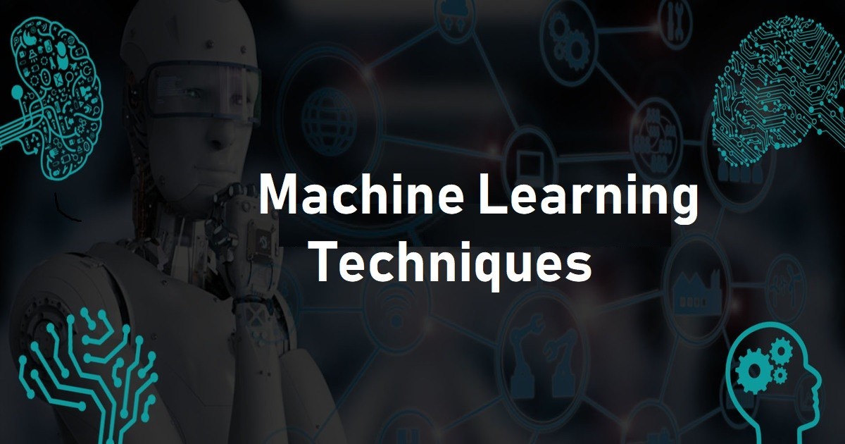 5 Essential Machine Learning Techniques To Help You Get Started