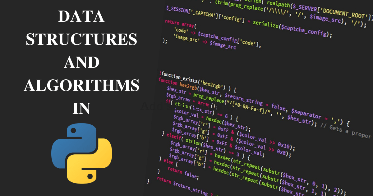 All About Data Structures and Algorithms in Python