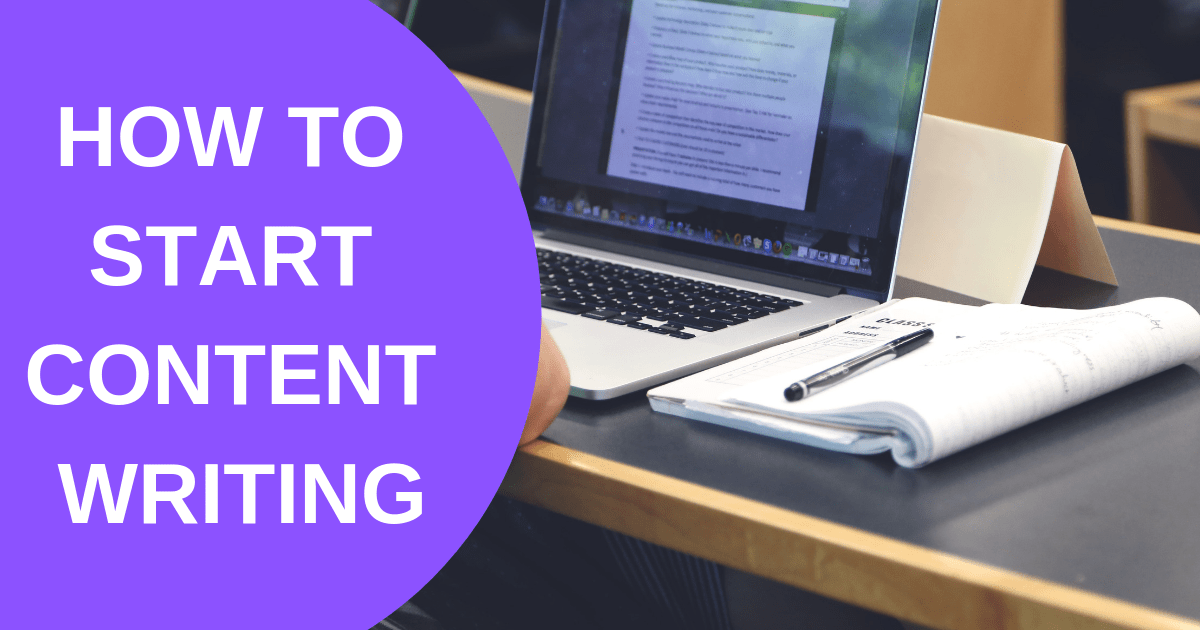 How To Start Content Writing: A Step-by-Step Guide