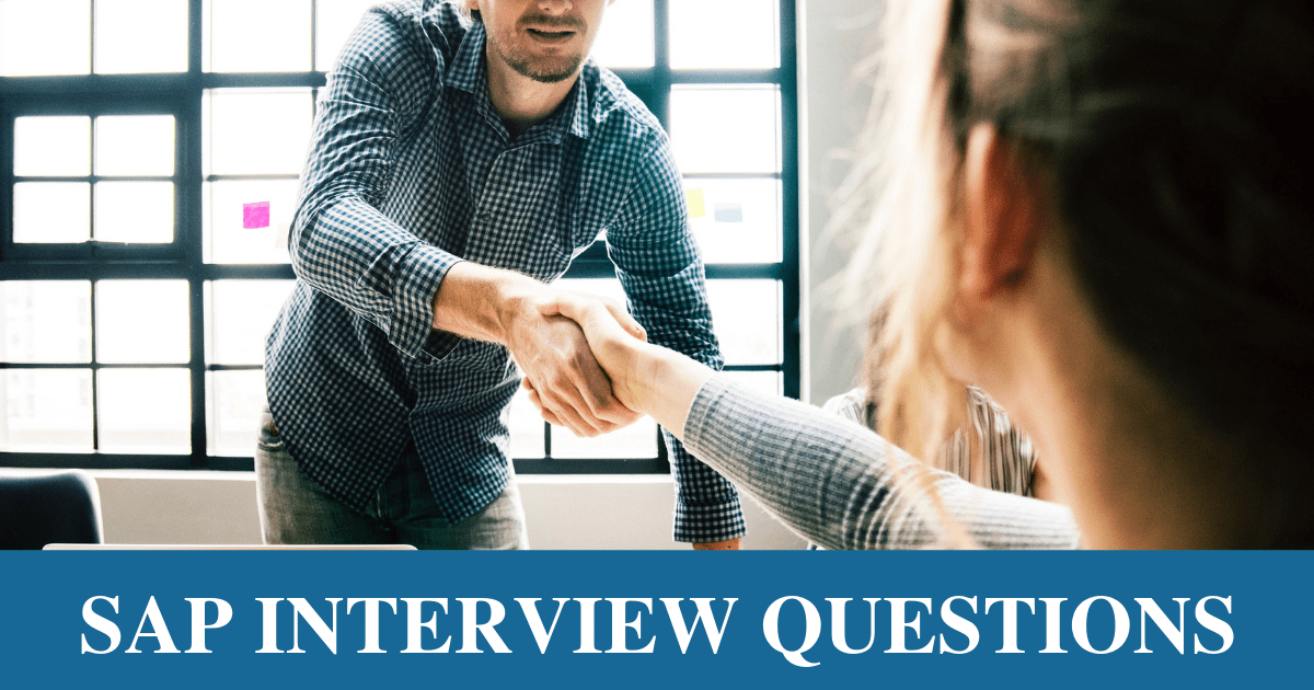 25 Most Frequently Asked SAP Interview Questions