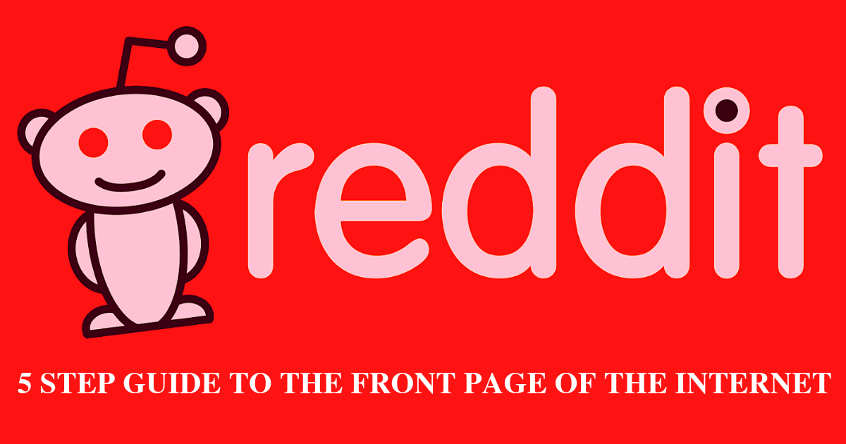 What is Reddit? 5-Step Guide to the Front Page of Internet