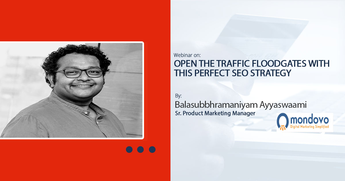 Open The Traffic Floodgates with this Perfect SEO Strategy: Webinar Recording