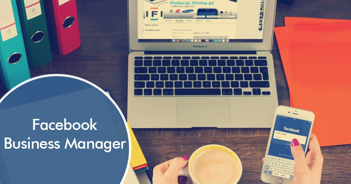 Beginner's Guide to Facebook Business Manager