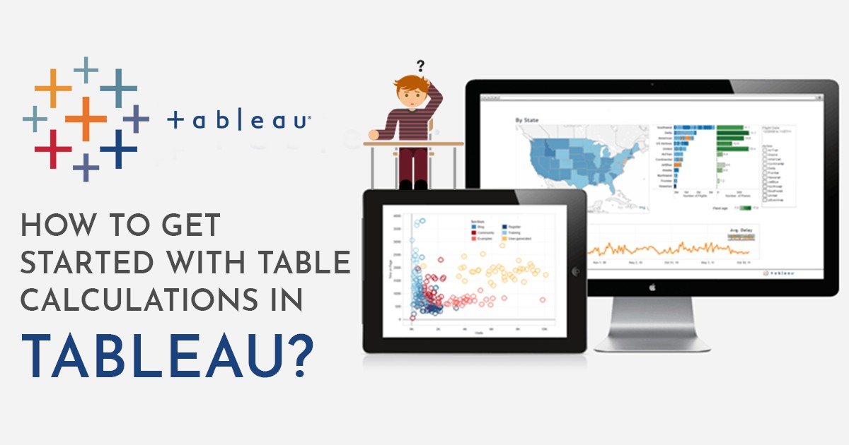 How to Get Started with Table Calculations in Tableau?