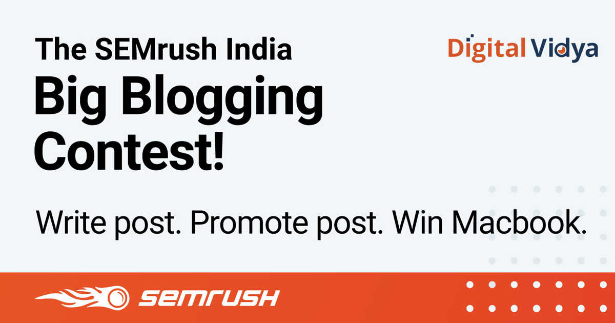 Content Showdown: SEMrush Challenges Indian Marketers with Big Blogging Contest