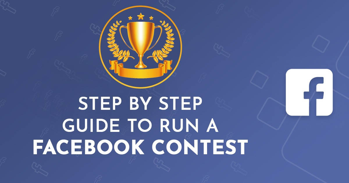 Step-by-Step Guide to Run a Facebook Contest