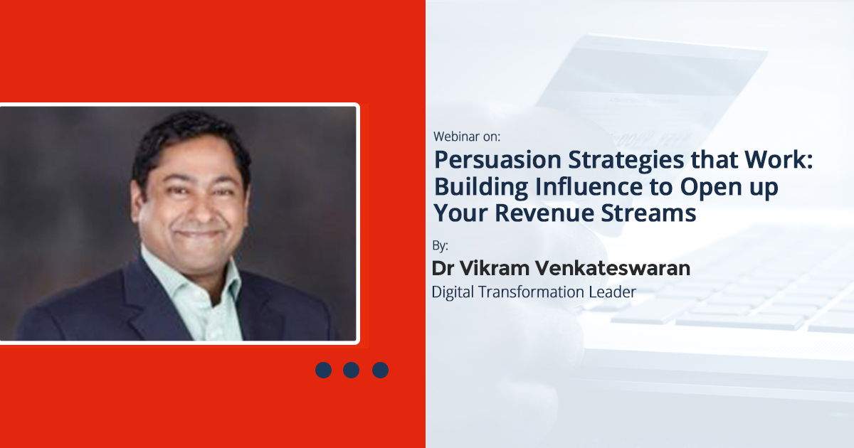 Persuasion Strategies That Work: Building Influence To Open Up Your Revenue Streams: Webinar Recording