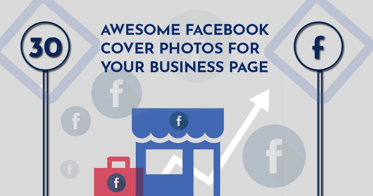 30 Awesome Facebook Cover Photos For Your Business Page
