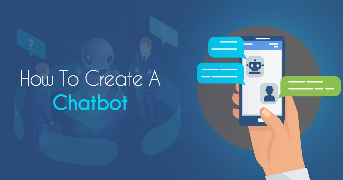 How To Create A Chatbot For Your Website