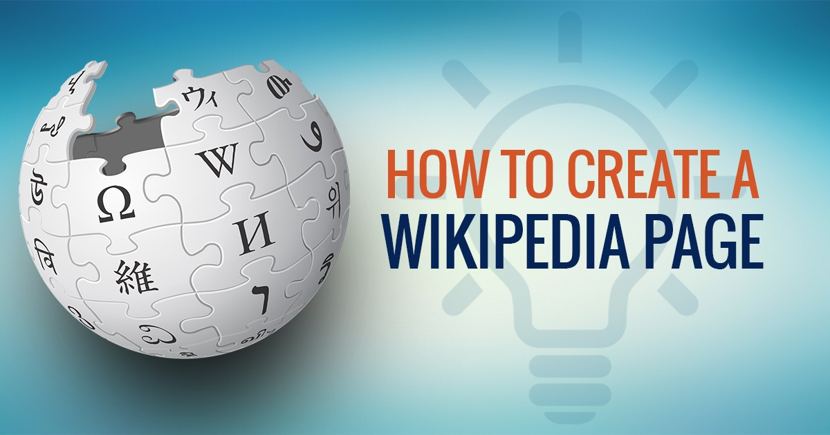 How To Create A Wikipedia Page For Your Business