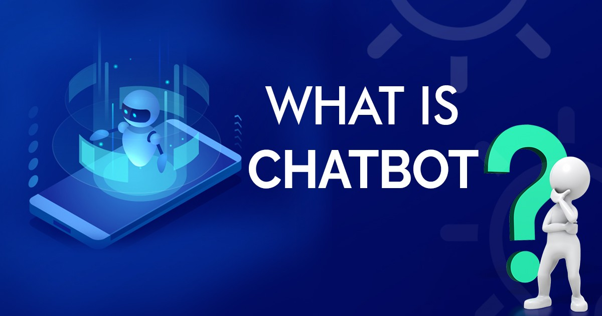 What is Chatbot | 4-Step Guide for Beginners