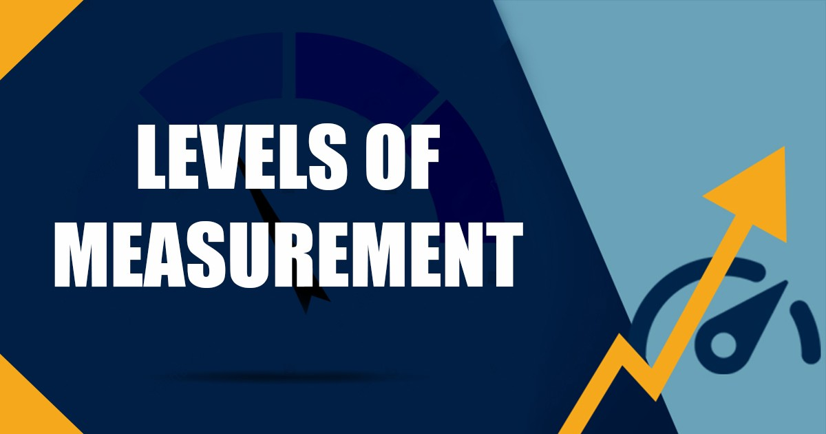 A Definitive Approach To The Levels Of Measurement
