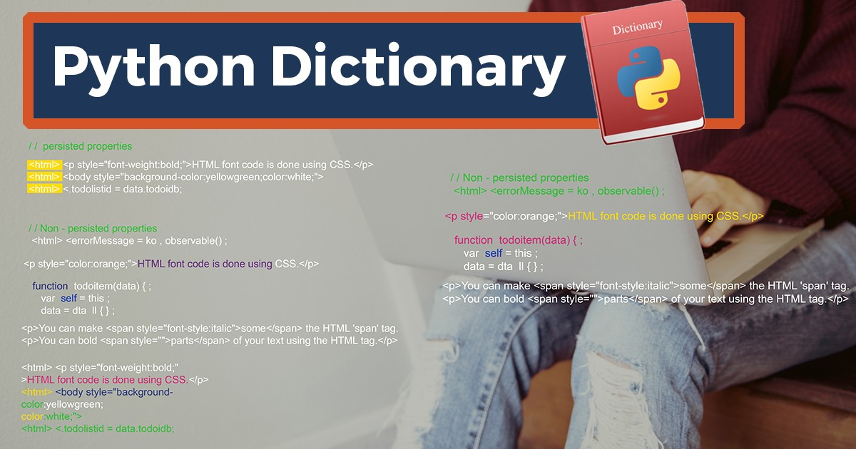 What is a Python Dictionary and How Does it Work?