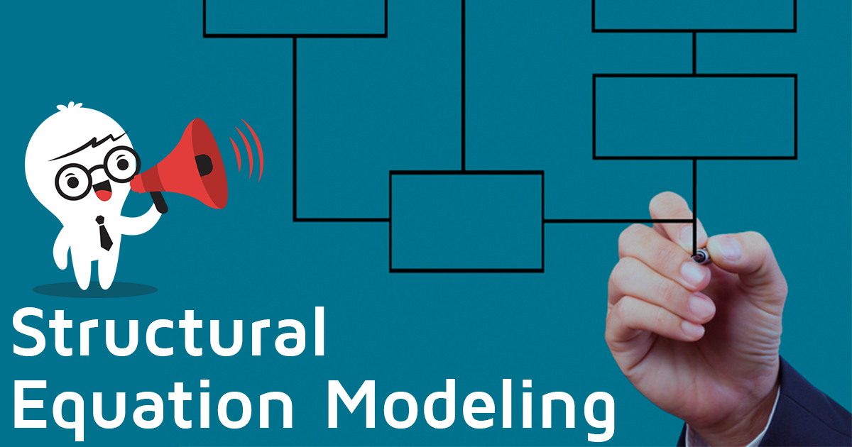 Structural Equation Modeling: Definition and Analysis