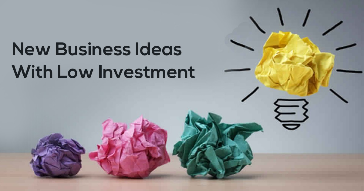 New Business Ideas with Low Investment & Digital Marketing Power