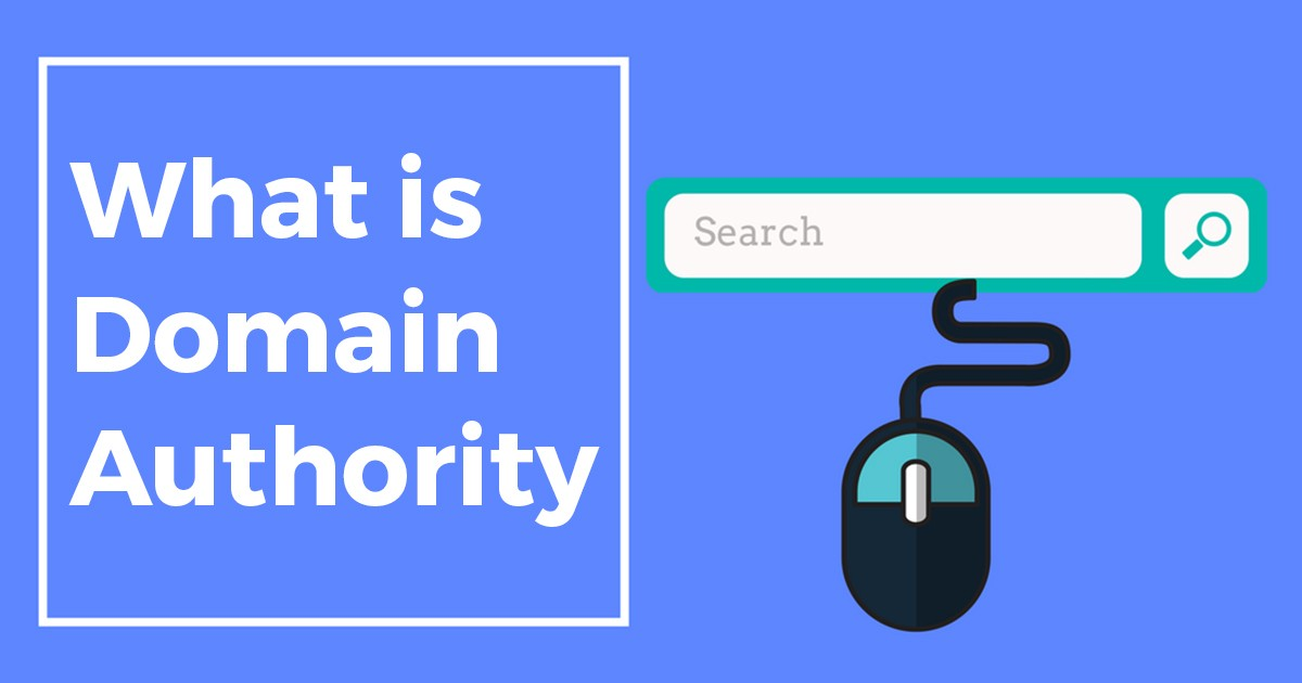 What is Domain Authority? How does it work?