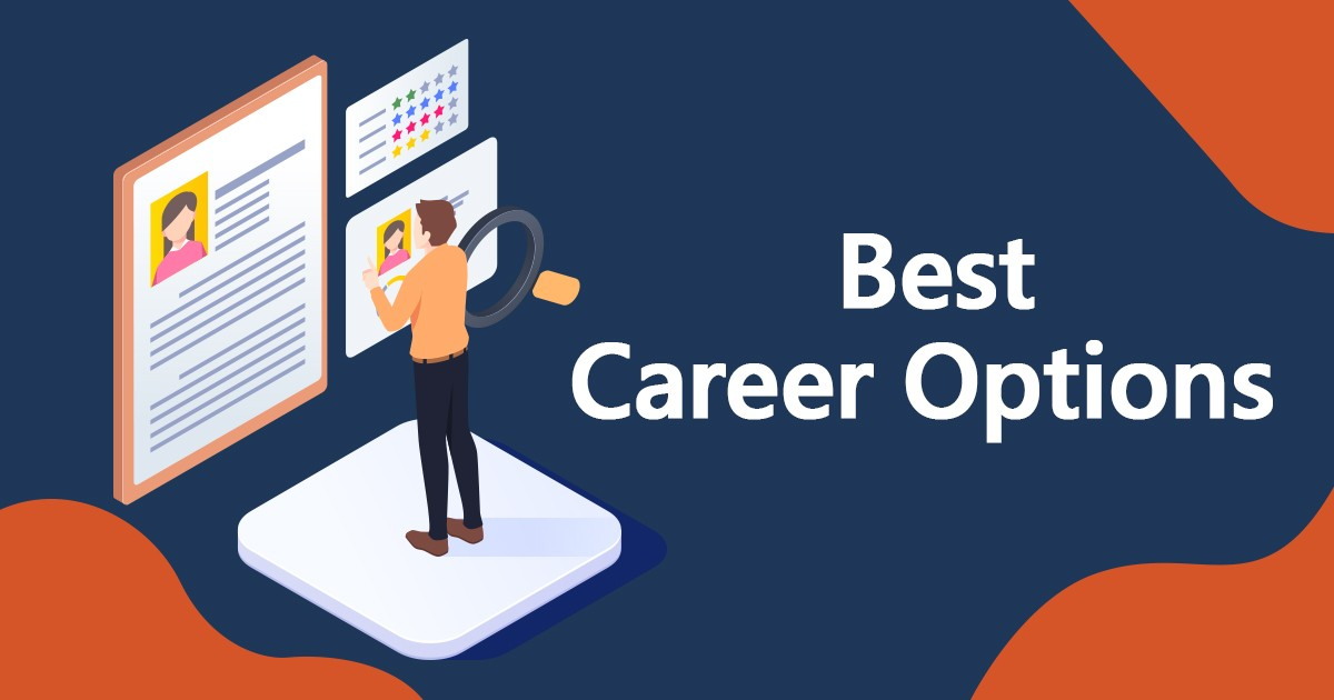 What are the Best Career Options in India Right Now?
