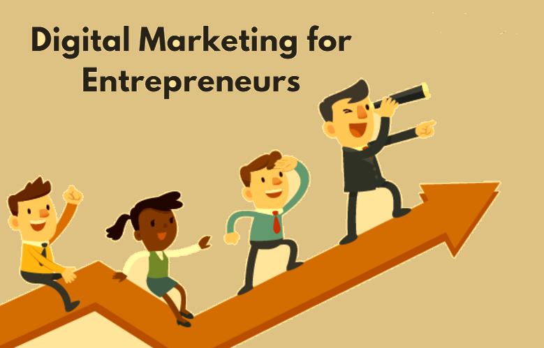 Digital Marketing Courses for Entrepreneurs