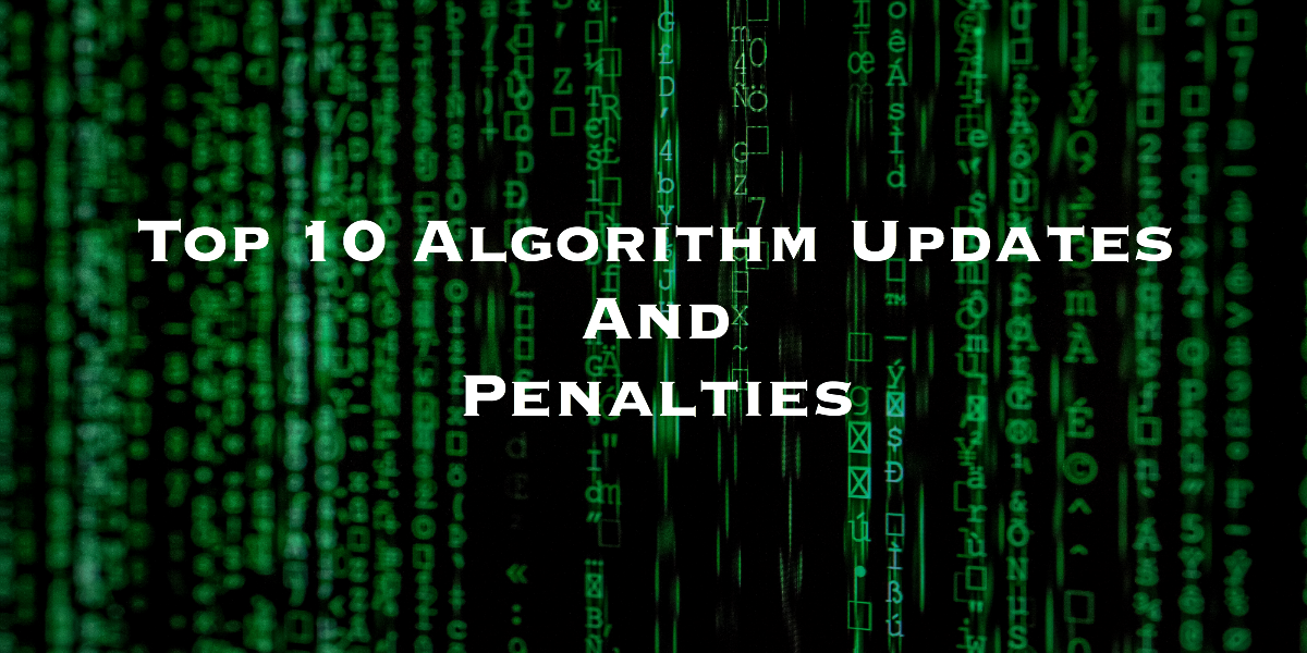 Search Engine Penalties in 2019: Top 10 Algorithm Updates