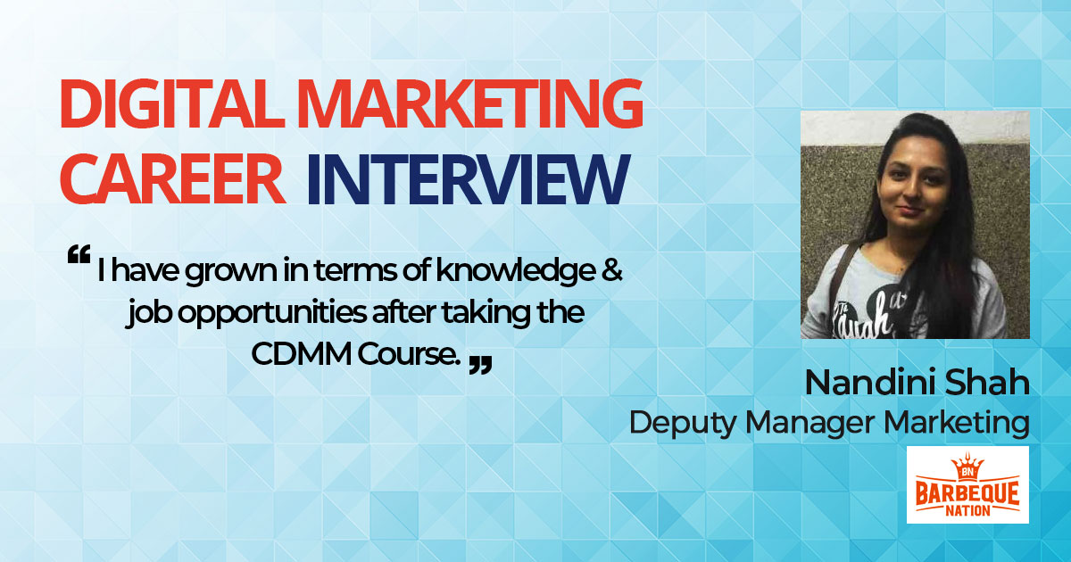 Interview with Nandini Shah, Deputy Manager Marketing, Barbeque Nation Hospitality