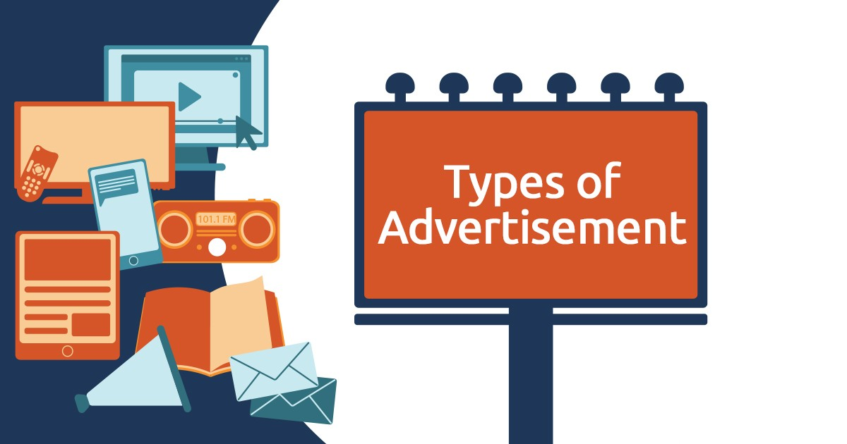 Types of Advertisement Every Marketer Should Know