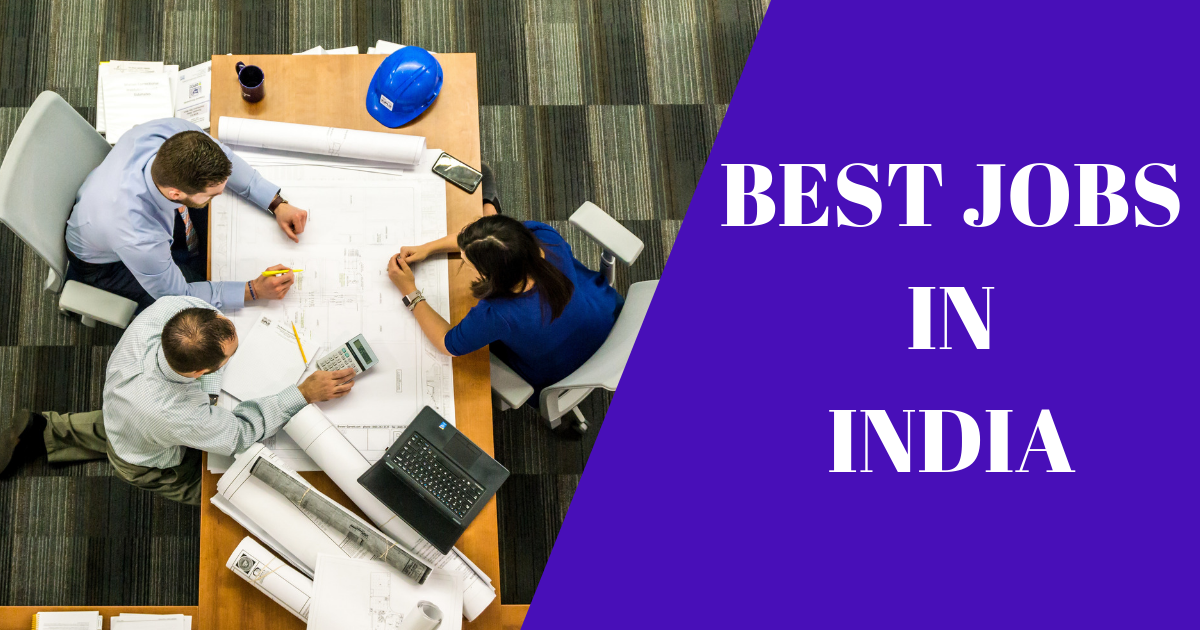Top 15 Best Jobs in India That Offer a Higher Salary