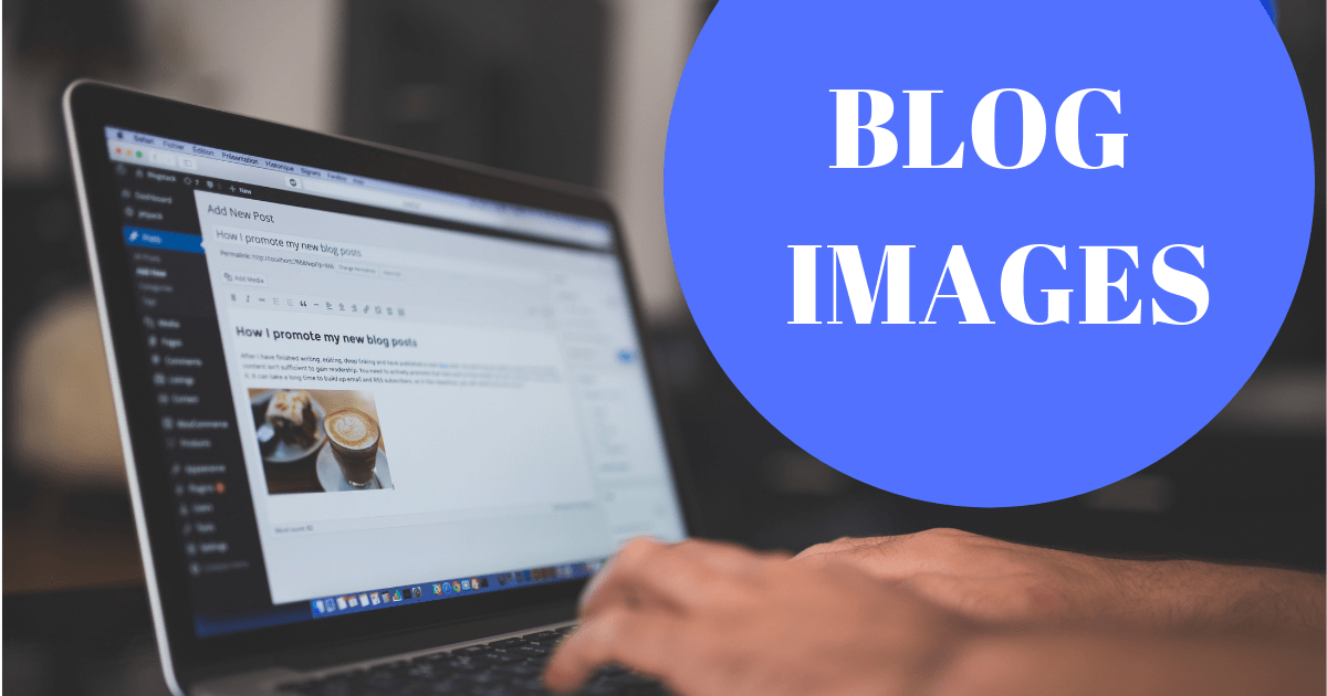 Top 7 Best Practices to Select Blog Images