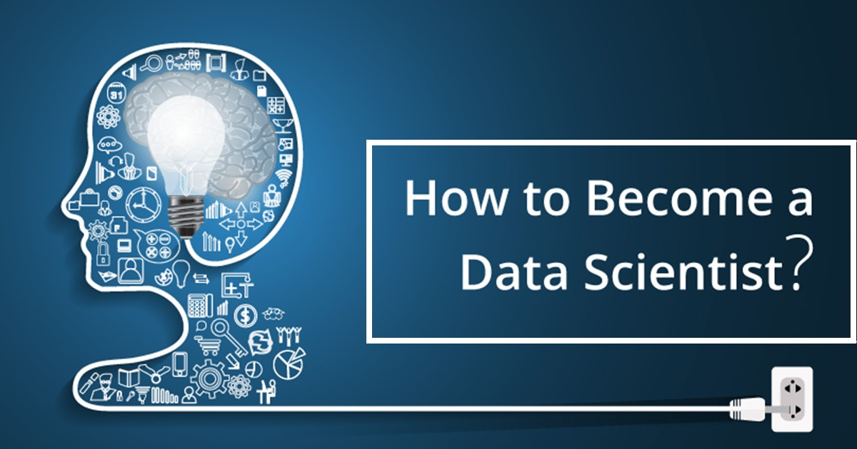 Complete Guide on How to Become a Data Scientist