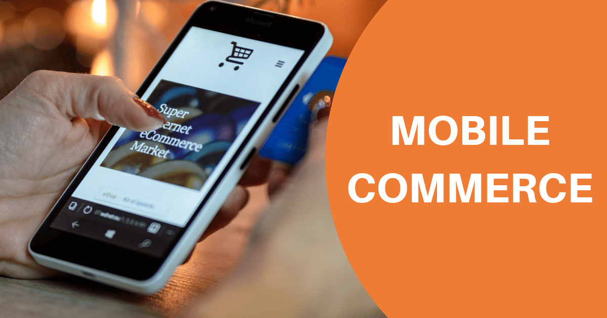 Beginner's Guide To Mobile Commerce