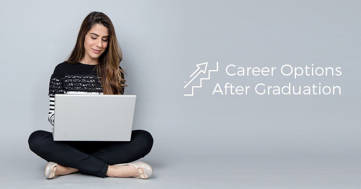 What are the Best Career Options after Graduation?