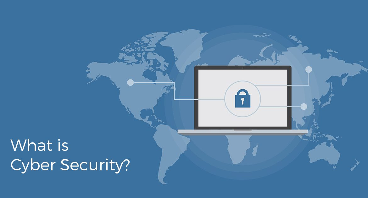 What is Cyber Security & What Does it Mean in 2019?