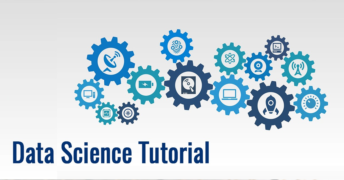 Introduction to Data Science Tutorial for Beginners