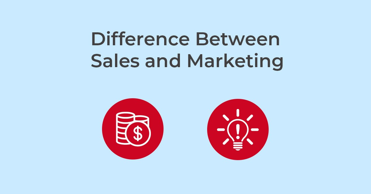 Key Difference Between Sales and Marketing that Marketers Should Know