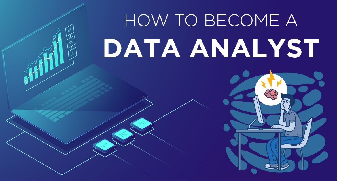 An Ultimate Guide on How to Become a Data Analyst in 6 Months