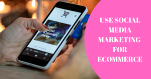 Social Media for Ecommerce Image Source - Canva