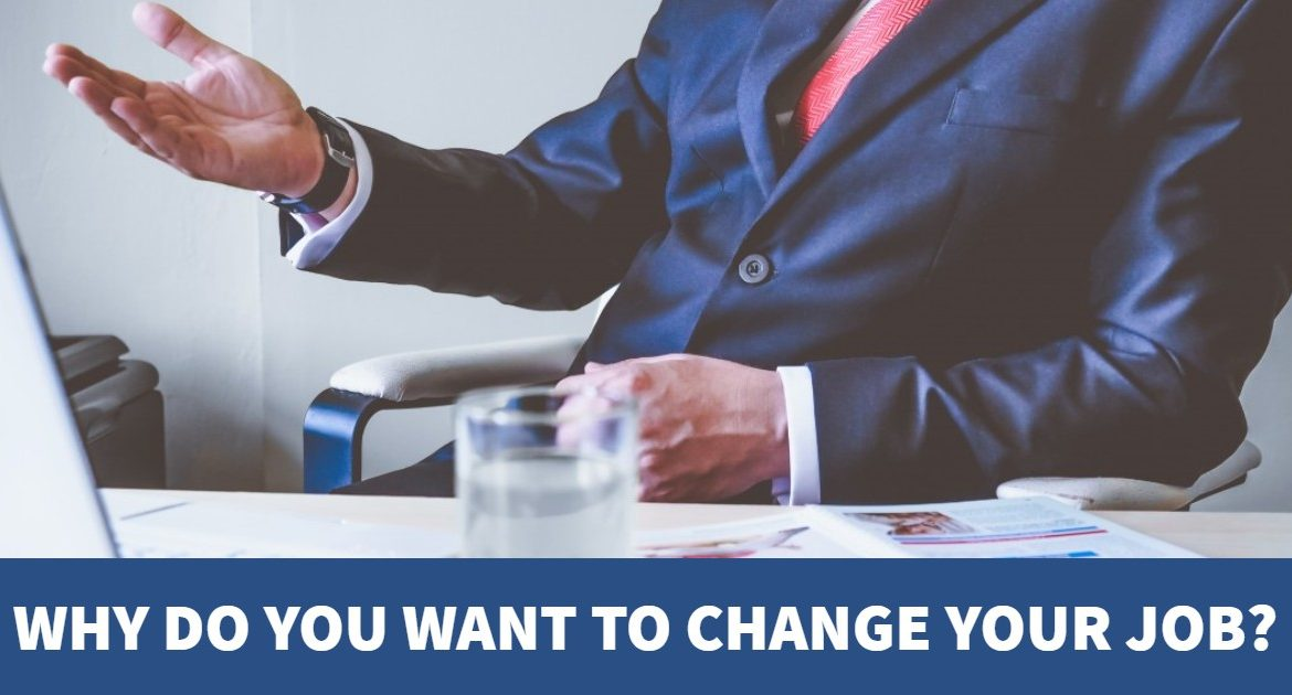 Why do You Want to Change Your Job?