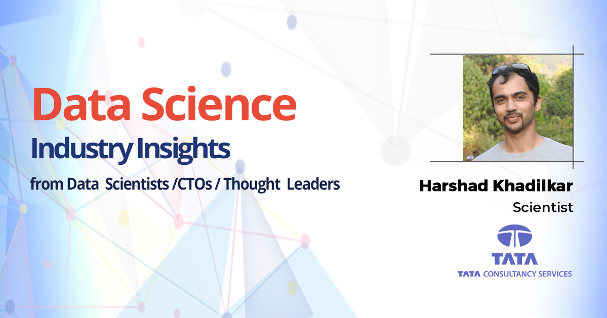 Interview with Harshad Khadilkar, Scientist, Tata Consultancy Services