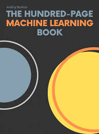 The Hundred Page Machine Learning Book - Andriy Burkov